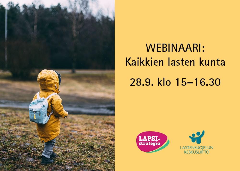 Webinaarin mainos. Kaikkien lasten kunta -webinaari 28.9. klo 15-16